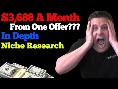 $4K with one offer? – in depth niche research tutorial for your affiliate blog and websites.